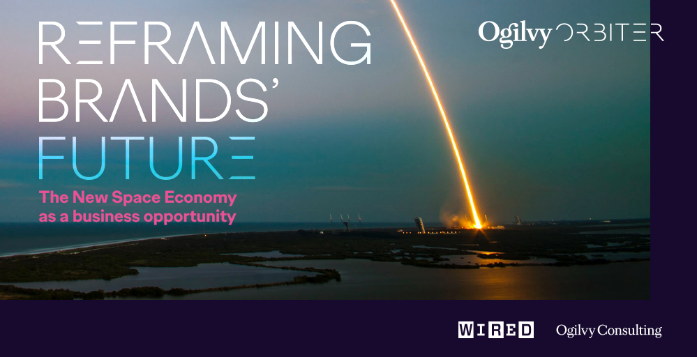 NASCE OGILVY ORBITER: REFRAMING BRANDS' FUTURE